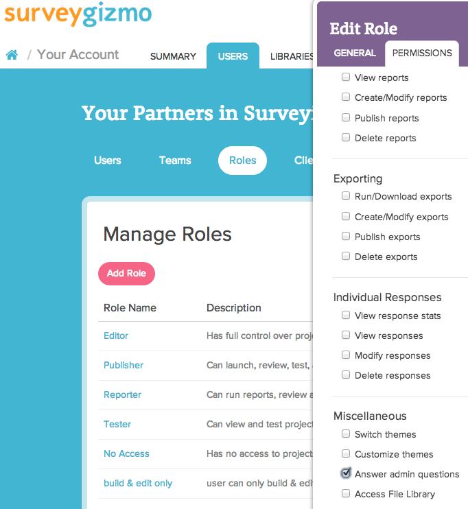 Administrative Questions | SurveyGizmo Help