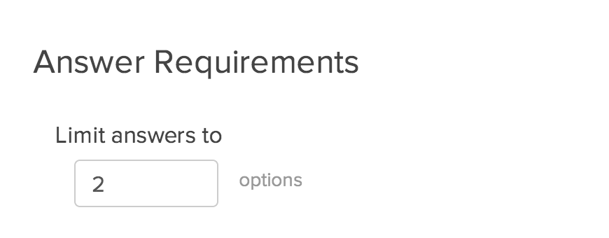 Require Settings: Limit Answers Setting